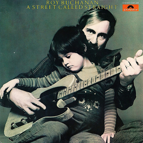 Roy Buchanan - A Street Called Straight