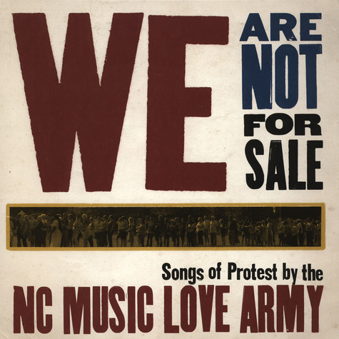 NC Music Love Army - We Are Not For Sale