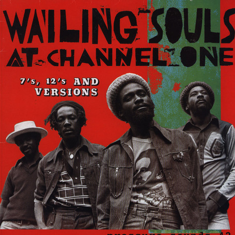 Wailing Souls - Wailing Souls At Channel One (7's, 12's And Versions)