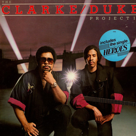 Clarke/Duke Project, The - The Clarke / Duke Project II