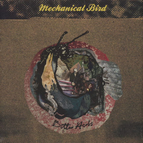 Mechanical Bird - Bitter Herbs