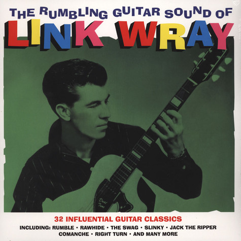 Link Wray - The Rumbling Guitar Sound  Of