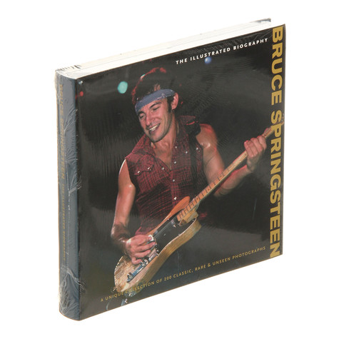 Chris Rushby - Bruce Springsteen: The Illustrated Biography