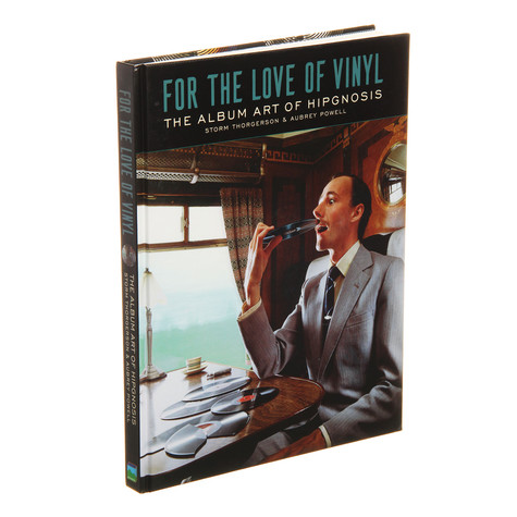 Hipgnosis - For The Love Of Vinyl: The Album Art of Hipgnosis