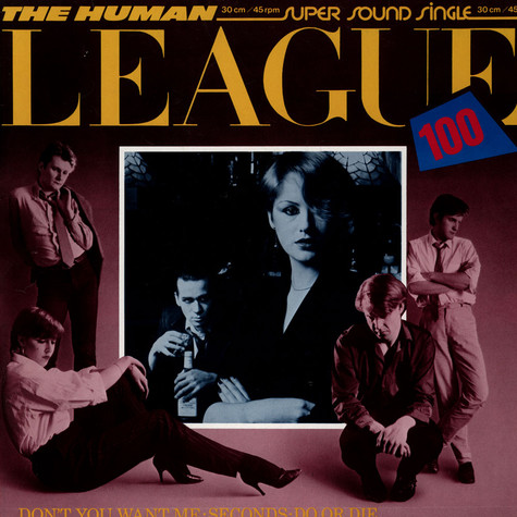 Human League, The - Don't You Want Me