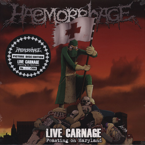 Haemorrhage - Live Carnage: Feasting On Maryland Picture Disc Edition