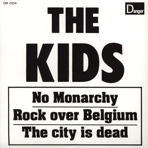 Kids, The - No Monarchy