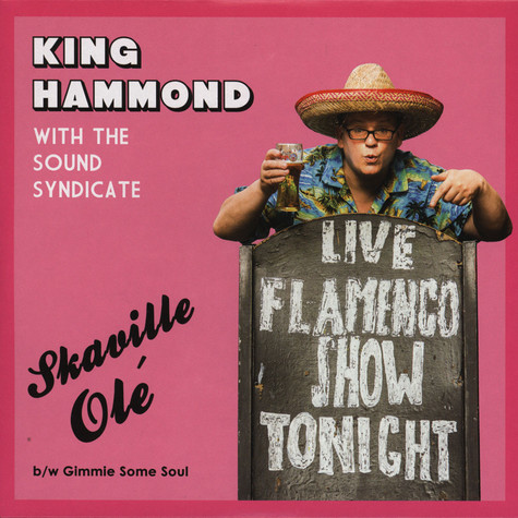 King Hammond And The Sound Syndicate - Skaville Ole