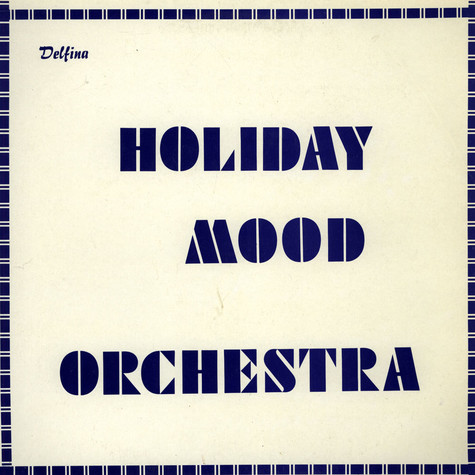 Holiday Mood Orchestra - Holiday Mood Orchestra