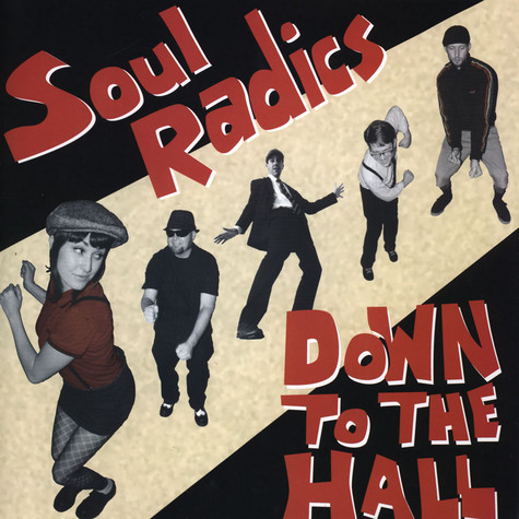 Soul Radics - Down To The Hall