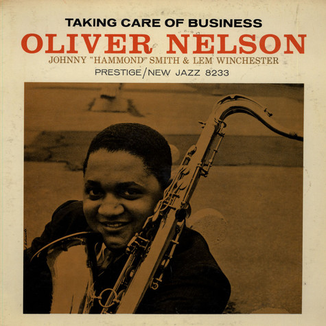 Oliver Nelson - Taking Care Of Business
