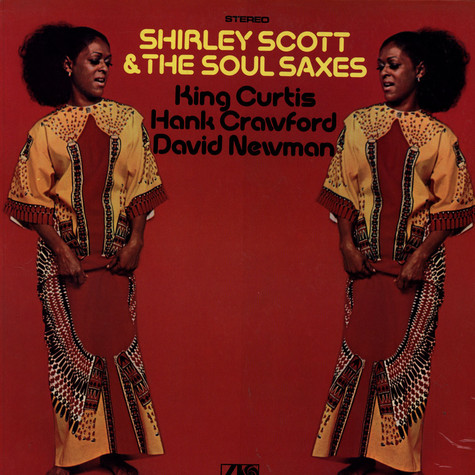 Shirley Scott & The Soul Saxes - Shirley Scott & The Soul Saxes