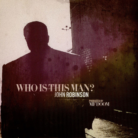 John Robinson (Lil Sci of Scienz Of Life) & MF Doom - Who is this man?