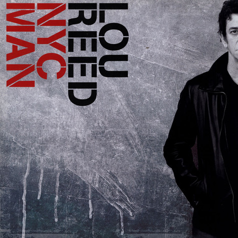 Lou Reed - NYC Man (The Ultimate Collection 1967-2003)