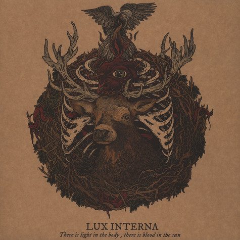 Lux Interna - There Is A Light In The Body, There Is Blood In The Sun