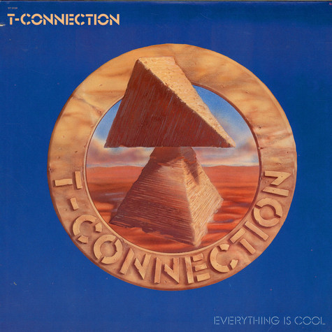 T-Connection - Everything Is Cool