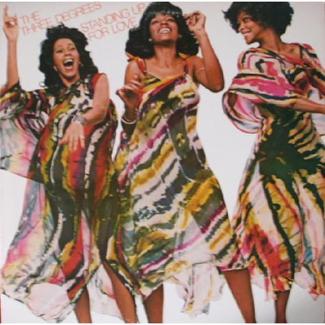 Three Degrees, The - Standing Up For Love
