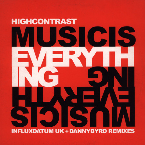 High Contrast - Music Is Everything (Remixes)