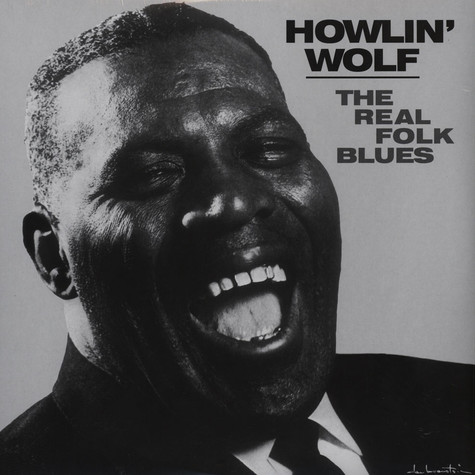 Howlin' Wolf - The Real Folk Blues