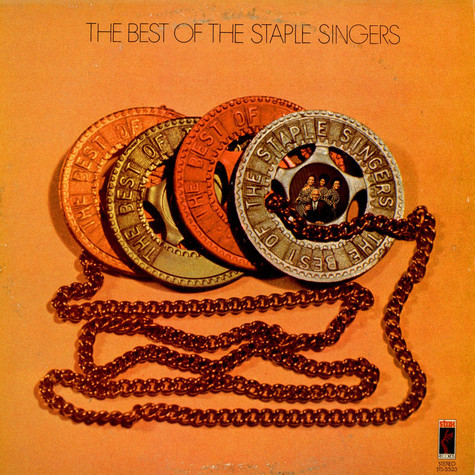 Staple Singers, The - The Best Of The Staples Singers