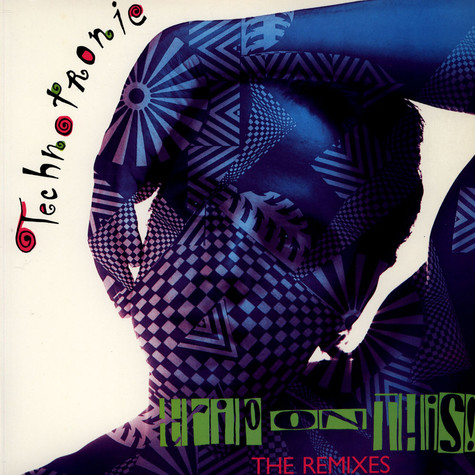 Technotronic - Trip On This! - The Remixes
