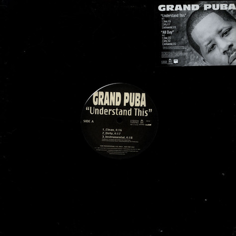 Grand Puba - Understand This