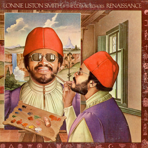 Lonnie Liston Smith And The Cosmic Echoes - Renaissance