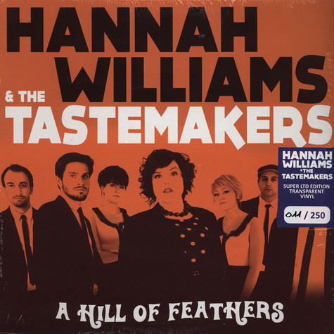 Hannah Williams & The Tastemakers - A Hill Of Feathers Clear Vinyl Edition