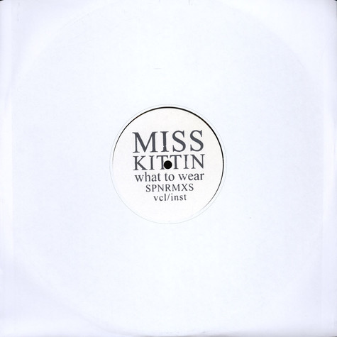 Miss Kittin - What To Wear SPN ---> RMX