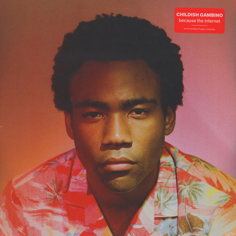 Childish Gambino - Because The Internet