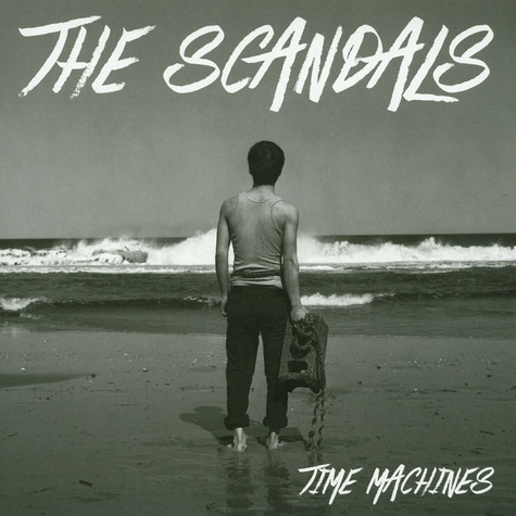 Scandals, The - Time Machines