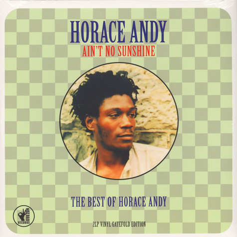 Horace Andy - Ain't No Sunshine - The Best Of …