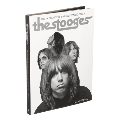 Robert Matheu - The Stooges: The Authorized And Illustrated Story