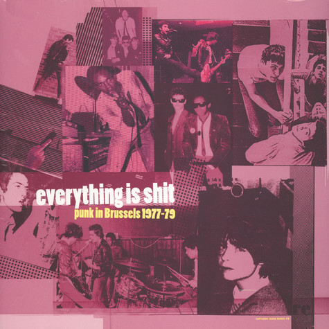 V.A. - Everything Is Shit: Punk In Brussels 1977-79