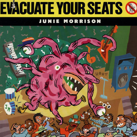Junie Morrison - Evacuate Your Seats