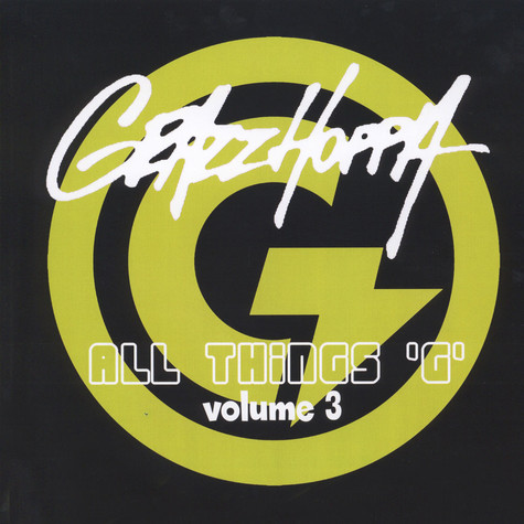 Grazzhoppa - All Things G Volume 3