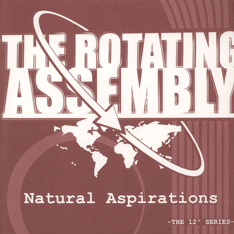 Rotating Assembly, The  (Theo Parrish) - Natural Aspirations: The Rust Organic (2014 Reissue)