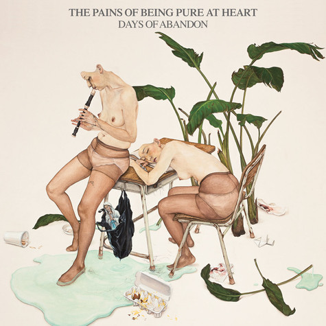 Pains Of Being Pure At Heart, The - Days Of Abandon