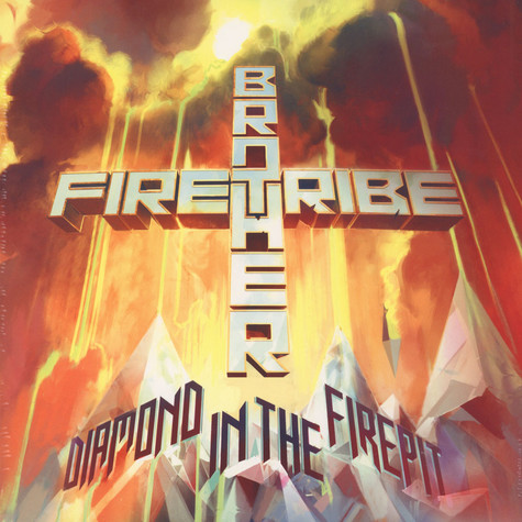 Brother Firetribe - Diamond In A Firepit