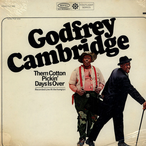 Godfrey Cambridge - Them Cotton Pickin' Days Is Over