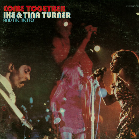 Ike & Tina Turner And Ikettes, The - Come Together