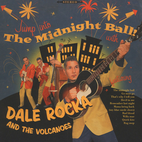Dale Rocka & The Volcanoes - The Midnight Ball