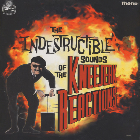 Kneejerk Reactions, The - The Indestructible Sounds Of...