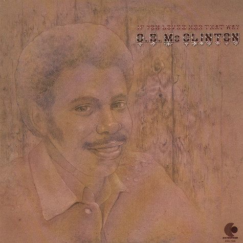 Obie McClinton - If You Loved Her That Way