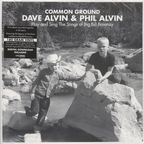 Dave Alvin & Phil Alvin - Common Ground: Dave & Phil Alvin Play And Sing The Songs Of Big Bill B