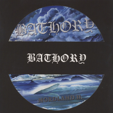 Bathory - Nordland II Picture Disc Edition