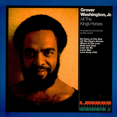 Grover WashingtonJr. - All The King's Horses