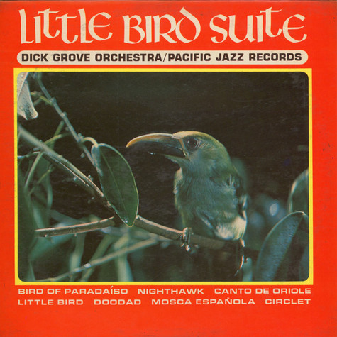 Dick Grove And His Orchestra - Little Bird Suite