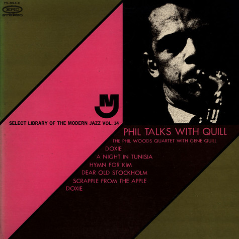 Phil Woods Quartet, The & Gene Quill - Phil Talks with Quill