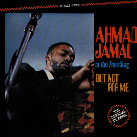 Ahmad Jamal - Ahmad Jamal At The Pershing - But Not For Me
